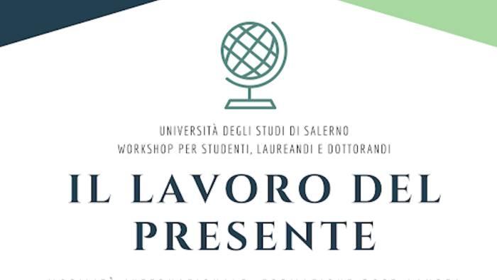 il lavoro del presente domani workshop all unisa