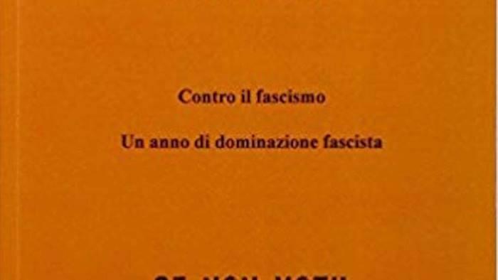 contro il fascismo un anno di dominazione fascista
