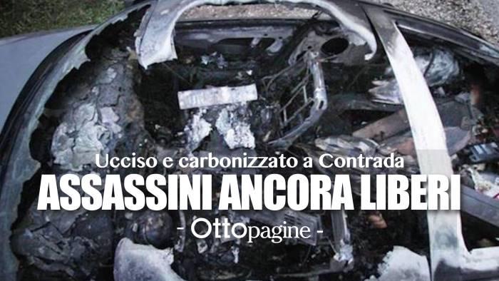 carbonizzato nell auto troppi misteri e i sicari in liberta