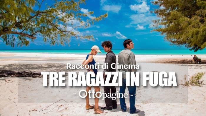 quei tre ragazzi in fuga dall italia