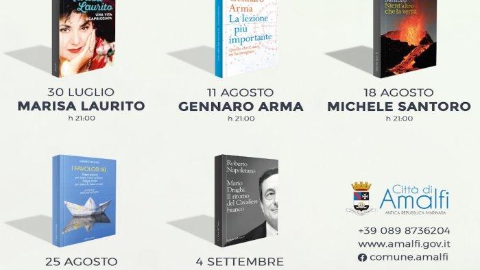 al via amalfi d autore cinque incontri letterari da non perdere